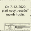 """Od 7. 12. 2020 platí nový """"rotační"""" rozvrh hodin."""